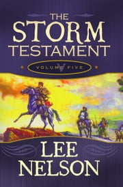 The Storm Testament Volume 5 ebook by Lee Nelson