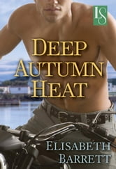 Deep Autumn Heat ebook by Elisabeth Barrett