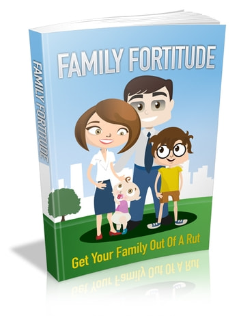 Family Fortitude ebook by Anonymous