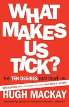 What Makes Us Tick? ebook by Hugh Mackay