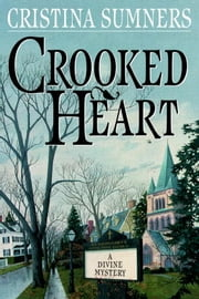 Crooked Heart ebook by Cristina Sumners