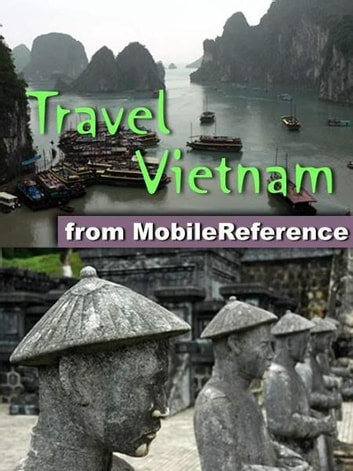 Travel Vietnam (Mobi Travel) ebook by MobileReference