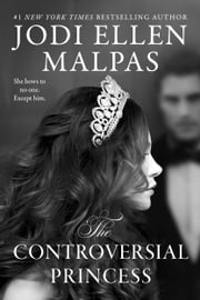 The Controversial Princess ebook by Jodi Ellen Malpas