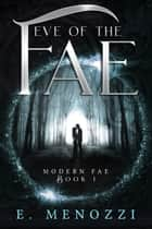 Eve of the Fae ebook by