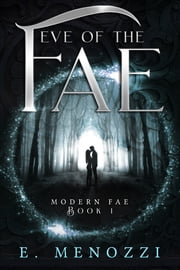 Eve of the Fae ebook by E. Menozzi