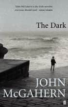The Dark ebook by John McGahern