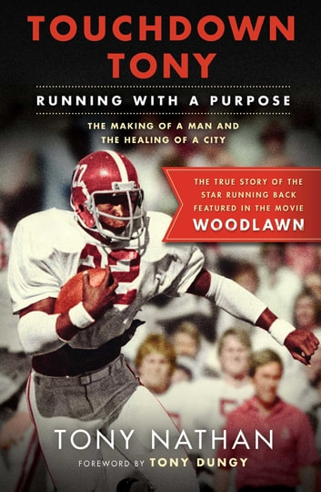 Touchdown Tony - Running with a Purpose ebook by Tony Nathan