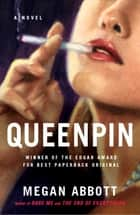 Queenpin ebook by Megan Abbott