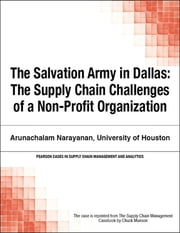 The Salvation Army in Dallas - The Supply Chain Challenges of a Non-Profit Organization ebook by Chuck Munson