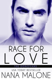 Race For Love ebook by Nana Malone