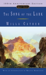 The Song Of The Lark ebook by Willa Cather,Melissa Homestead