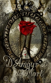 D'amour et de mort ebook by Kobo.Web.Store.Products.Fields.ContributorFieldViewModel