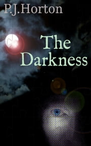 The Darkness ebook by PJ Horton