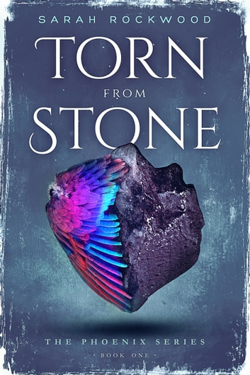 Torn From Stone ebook by Sarah Rockwood