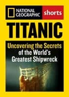 Titanic ebook by National Geographic