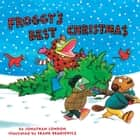 Froggy's Best Christmas audiobook by Jonathan London