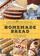 Homemade Bread ebook by Linda Andersson
