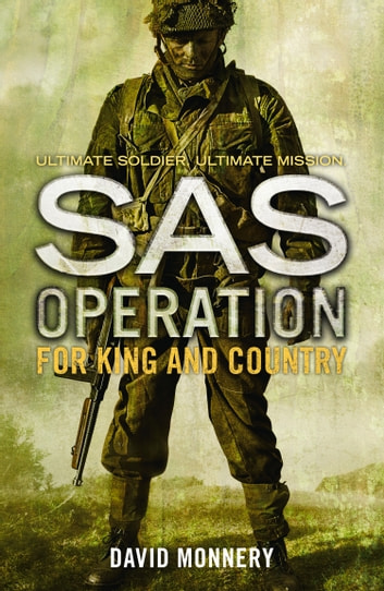 For King and Country (SAS Operation) ebook by David Monnery