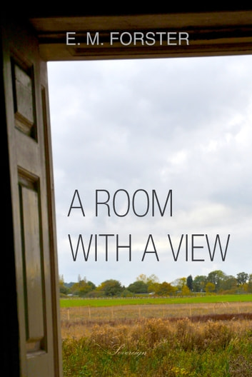 A Room with a View ebook by E. Forster