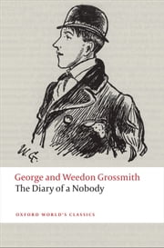 The Diary of a Nobody ebook by George and Weedon Grossmith,Kate Flint