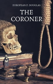 The Coroner eBook by European P. Douglas