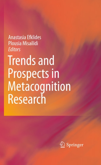 Trends and Prospects in Metacognition Research ebook by