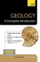 Geology: A Complete Introduction: Teach Yourself ebook by David Rothery