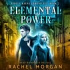 Elemental Power audiobook by Rachel Morgan