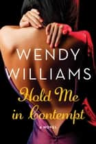 Hold Me in Contempt ebook by Wendy Williams