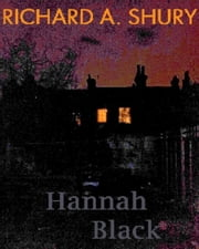 Hannah Black ebook by Richard Shury