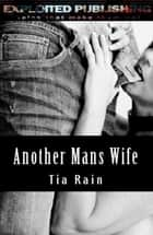 Another Man's Wife ebook by