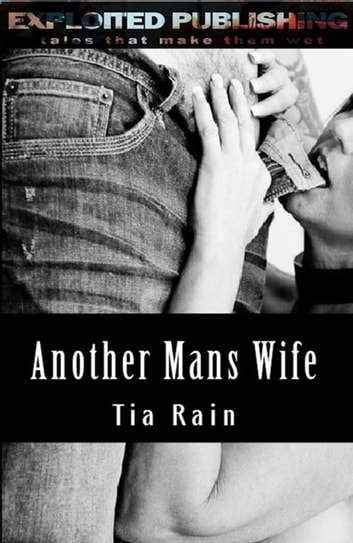 Another Man's Wife eBook by Tia Rain
