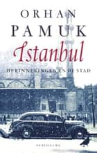 Istanbul ebook by Orhan Pamuk