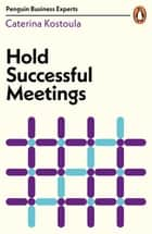 Hold Successful Meetings ebook by