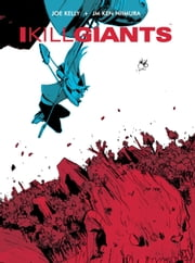I Kill Giants 5th Anniversary Ed. ebook by Joe Kelly,J.M. Ken Niimura