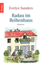 Radau im Reihenhaus ebook by Evelyn Sanders