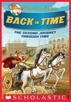 Geronimo Stilton Special Edition: The Journey Through Time #2: Back in Time ebook by Geronimo Stilton