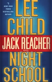 Night School - A Jack Reacher Novel ebook by Lee Child