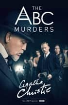 The ABC Murders (Poirot) ebook by Agatha Christie
