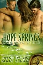 Hope Springs ebook by Mari Carr,Jayne Rylon