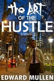The Art of the Hustle