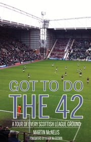 Got To Do The 42 ebook by Martin McNelis,Mark McGeown