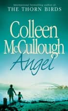 Angel ebook by Colleen McCullough