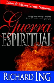 Guerra Espiritual ebook by Richard Ing