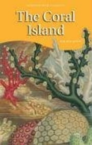The Coral Island ebook by R. M. Ballantyne