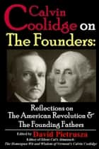 Calvin Coolidge on the Founders ebook by David Pietrusza