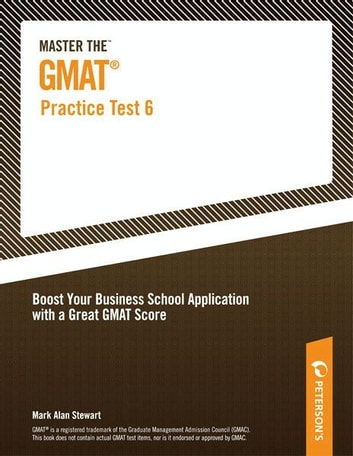 Master the GMAT--Practice Test 6 ebook by Peterson's,Mark Alan Stewart