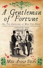 A Gentleman of Fortune - The unputdownable historical whodunnit ebook by Anna Dean