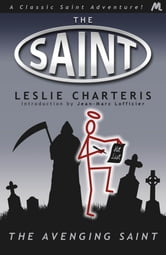 The Avenging Saint ebook by Leslie Charteris
