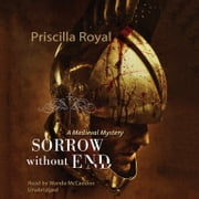 Sorrow without End audiobook by Priscilla Royal, Poisoned Pen Press